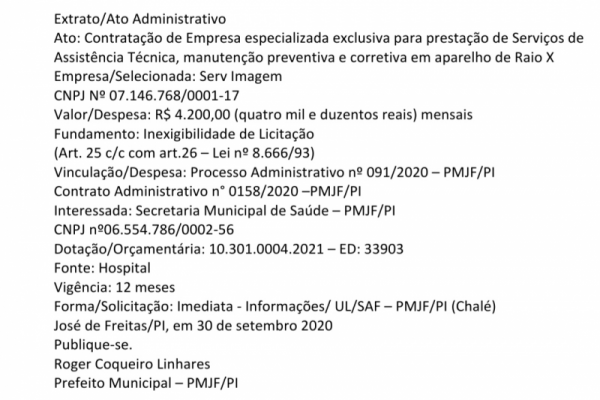 Extrato/Ato Administrativo Ato: Contratação de Empresa especializada exclusiva para prestação de Serviços de Assistência Técnica, manutenção preventiva e corretiva em aparelho de Raio X