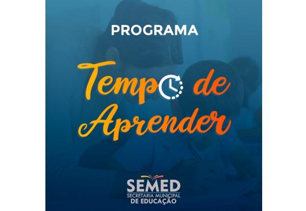 EDITAL SEMED N° 002/ 2021    Programa Tempo de Aprender